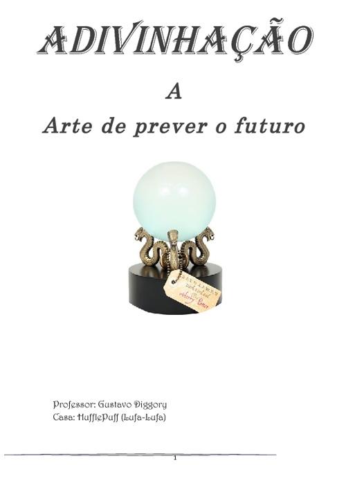 Apostila de adivinhação - Adivinhação A Arte de prever o futuro