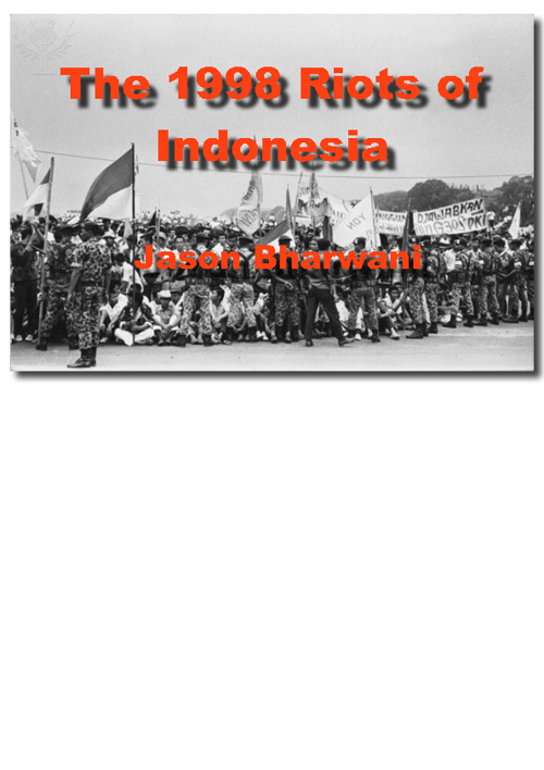 The 1998 Riots of Indonesia