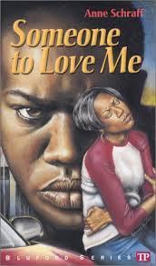 Someone to Love Me By Anne Scraff