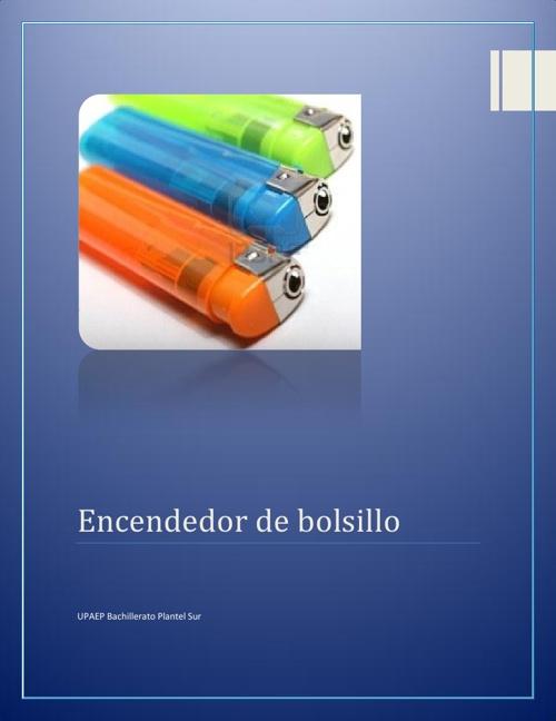 Fabricación Encendedor de Bolsillo