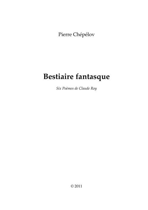 Bestaire Fantasque - Pierre Chépélov