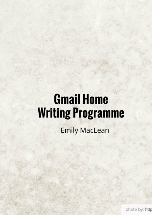 Gmail Home Writing Programme