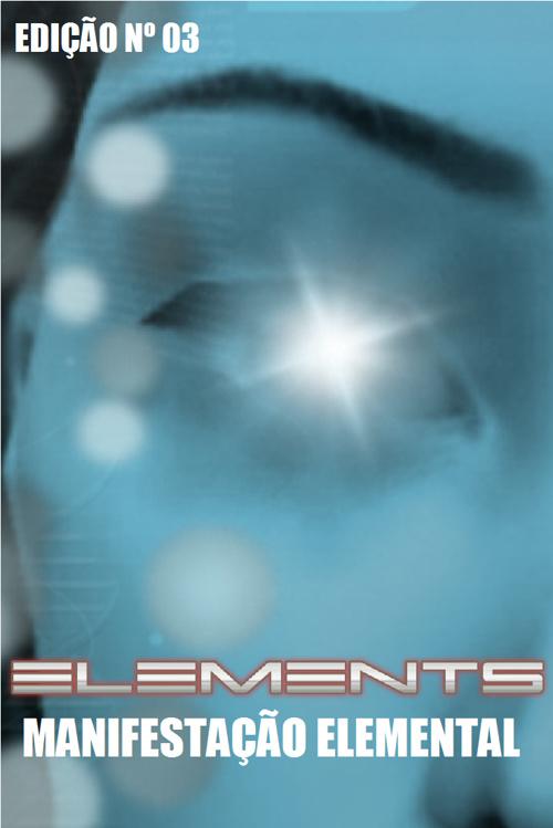 Elements Capitulo 3 Manifestação Elemental