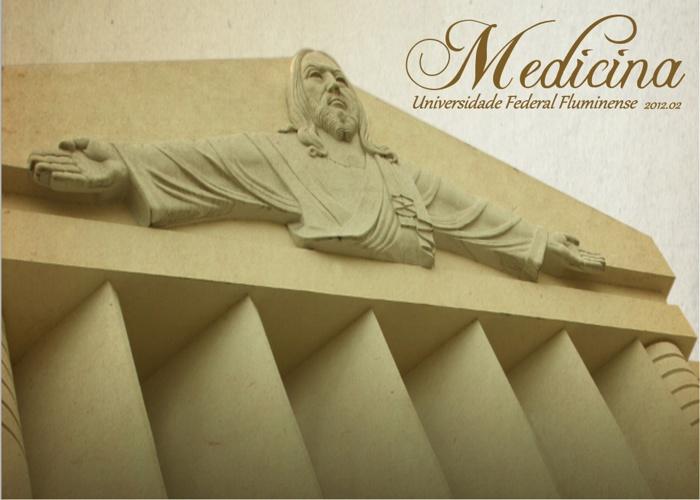 Universidade Federal Fluminense • Medicina 2012.02