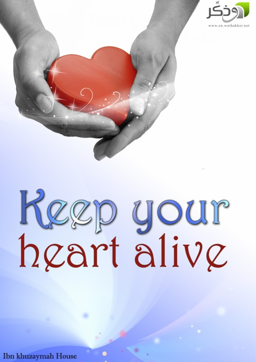 Keep your heart alive