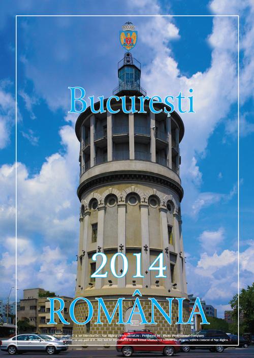 """Calendar """"Bucuresti 2014"""" by Nae Riglea"""