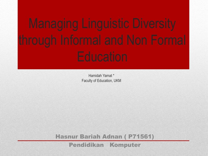 Managing Linguistic Diversity through Informal and Non Formal