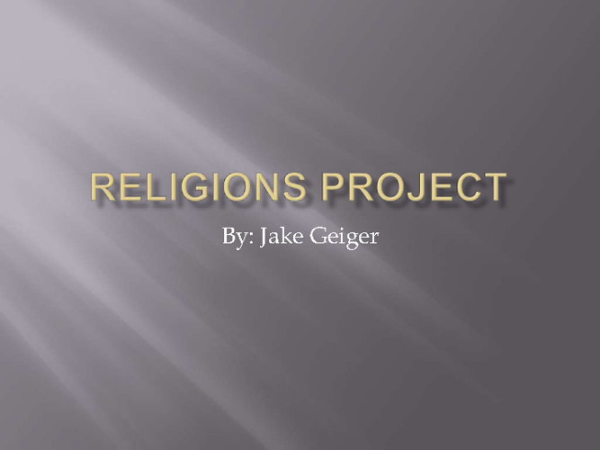 Middle East Religions Compare/ Contrast- Jake Geiger 5th Period