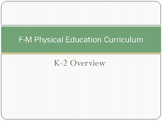 K-2 Curriculum Overview