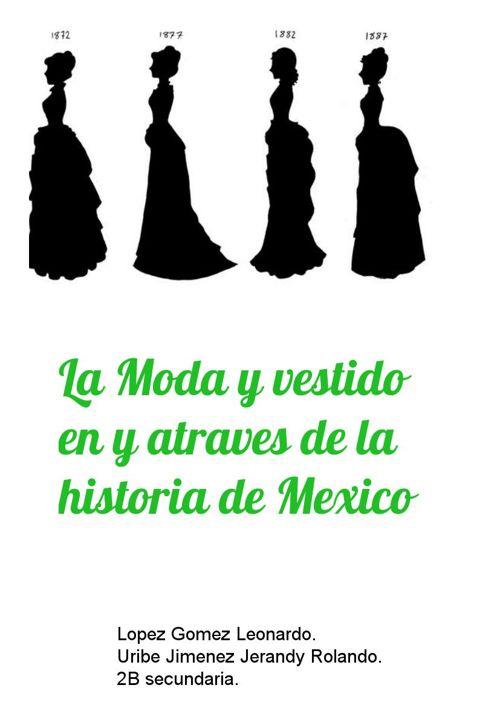 La moda y vestido en y atraves de la historia.