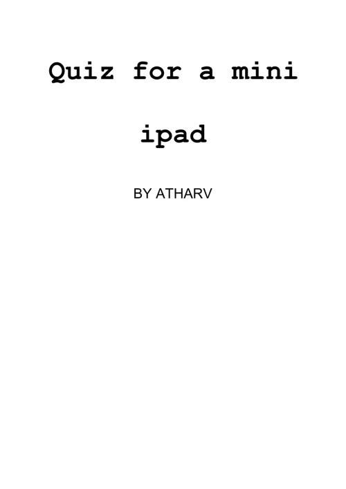 A quiz for a mini ipad.