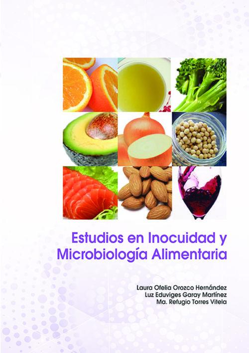 Estudios en Inocuidad y Microbiologia Alimentaria