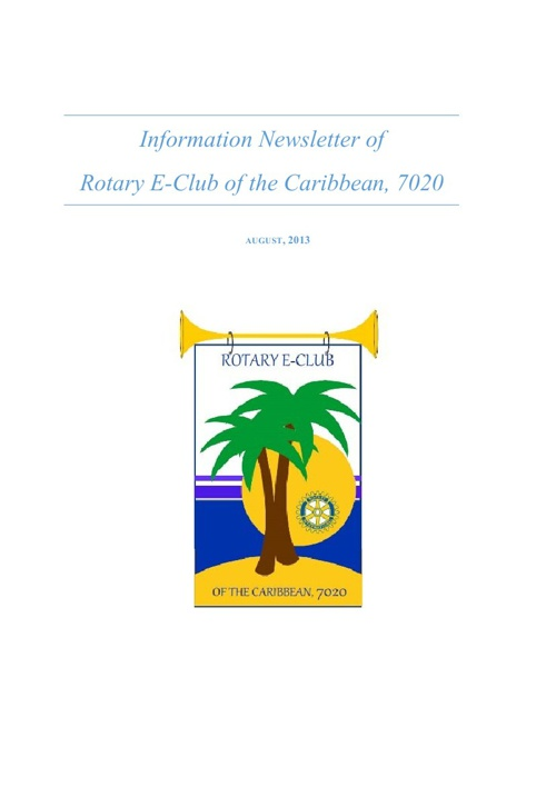 August 2013 Newsletter - Rotary E-Club of the Caribbean, 7020