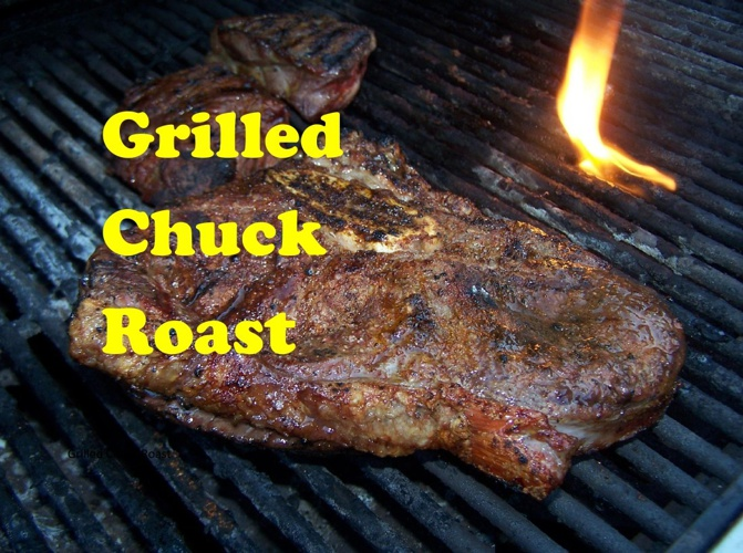 Grilled Chuck Roast