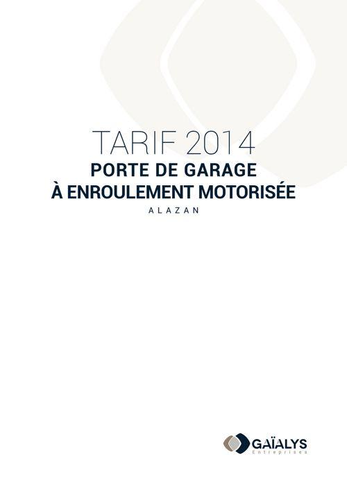 Tarif 2014 porte de garage à enroulement motorisée ALAZAN