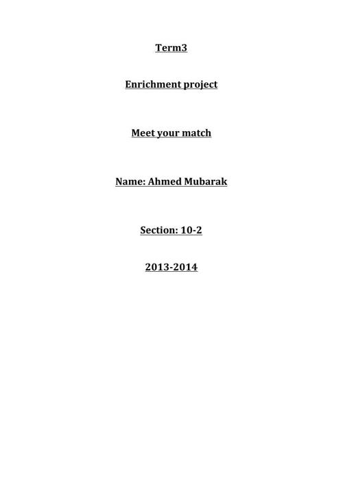 Meet your match Ahmed Mubarak 10-2