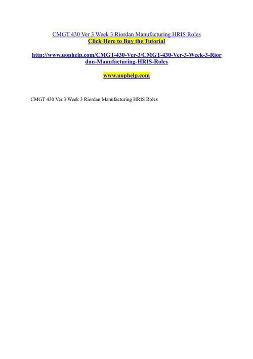 CMGT 430 Ver 3 Week 3 Riordan Manufacturing HRIS Roles