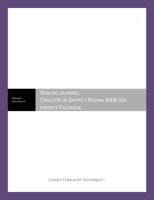 Guía Alumnos. Pagina WEB y Grupos en FACEBOOK