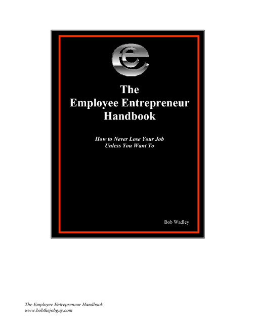 The Employee Entrepreneur Handbook