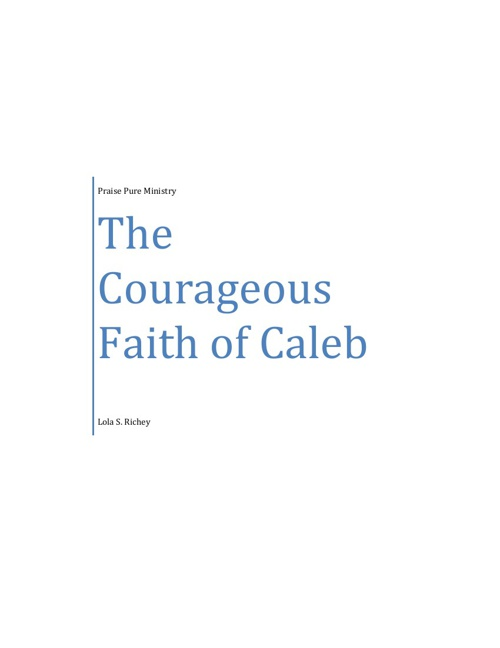 The Courageous Faith of Caleb