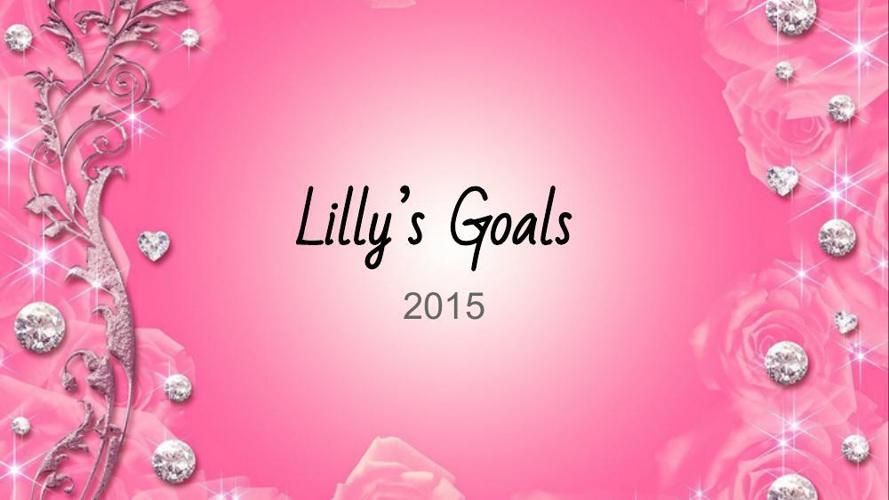 Goal Setting 2015 LillyAnne Sorrell