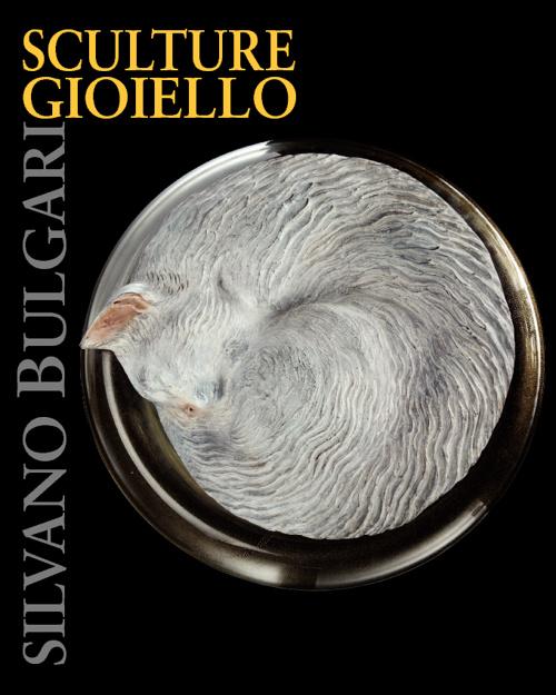 SILVANO BULGARI - SCULTURE GIOIELLO