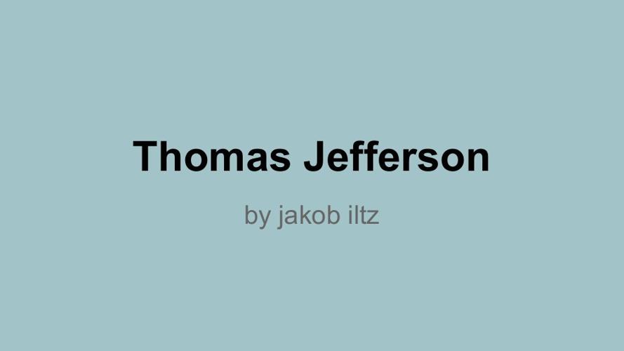 Copy of THOMAS JEFFERSON