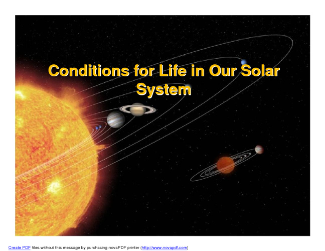 Our Solar System and Beyond: Conditions for Life
