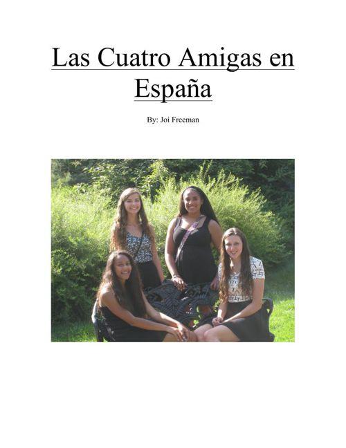 Las Cuatro Amigas in Espana