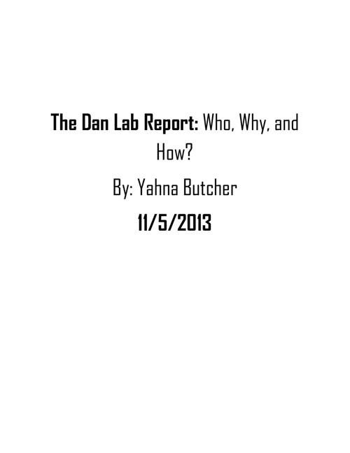 The Dan Lab Report