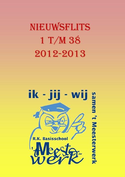 Nieuwsflits 1 - 38 2012-2013