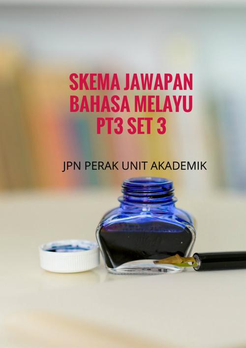 SKEMA SET 3 BAHASA MELAYU PT3