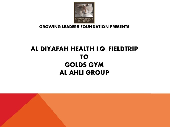 GOLDS GYM HEALTH IQ FIELDTRIP