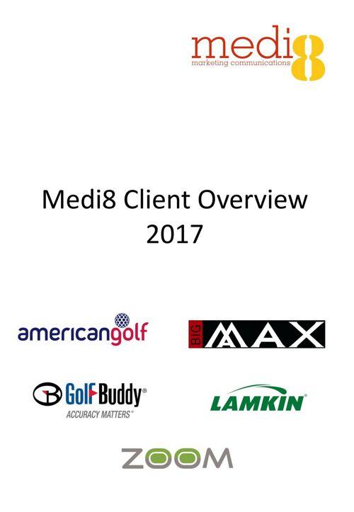 Medi8 Client 2017 Overview