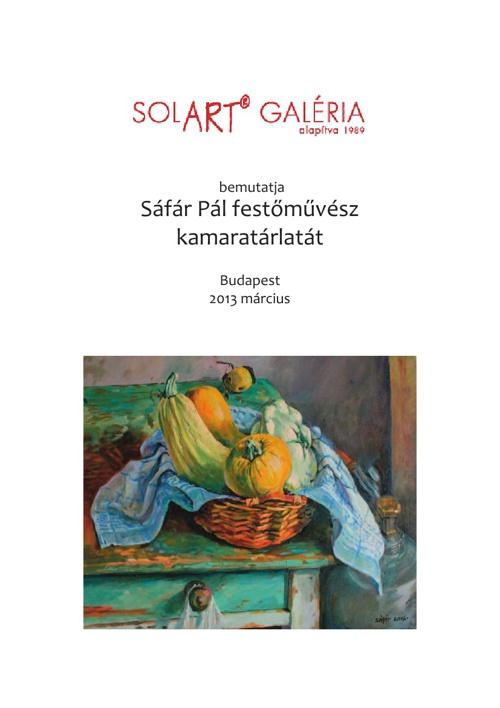 Sáfár Pál festőművész katalógusának első része