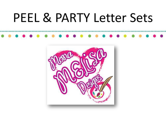 PEEL & PARTY Letter Sets