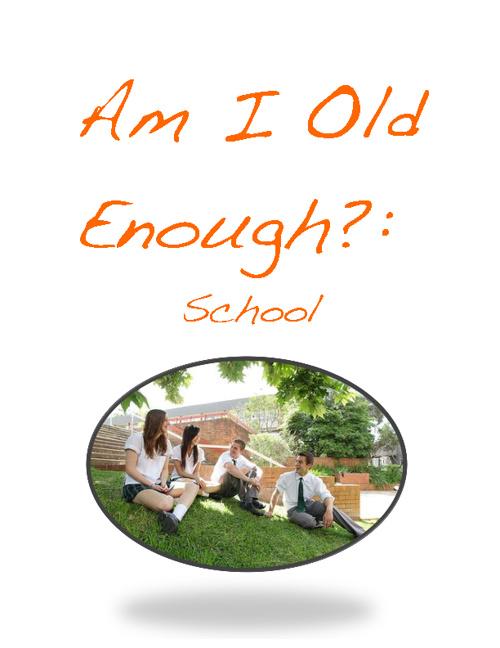 Am I Old Enough?: School