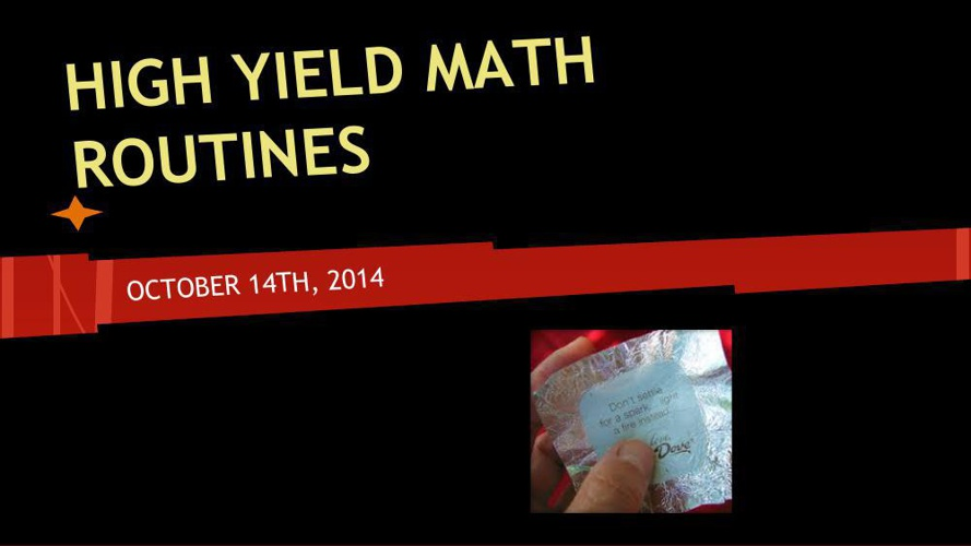 HIGH YIELD MATH ROUTINES