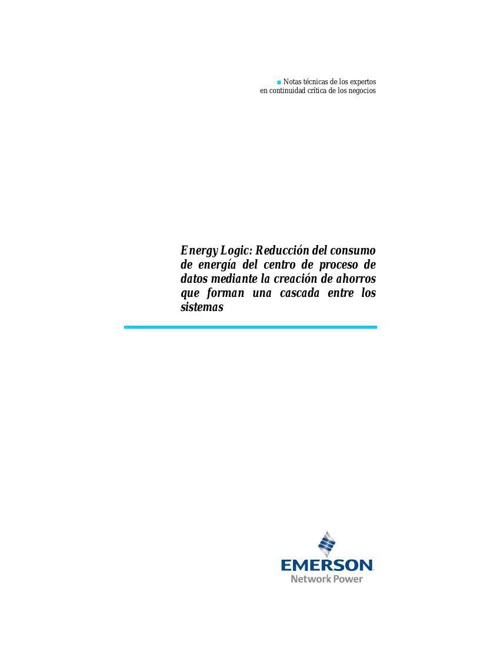 energy logic-reducing data center energy consumption by creating