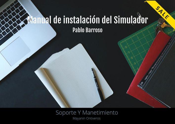 MANUAL Y USO DEL SIMULADOR