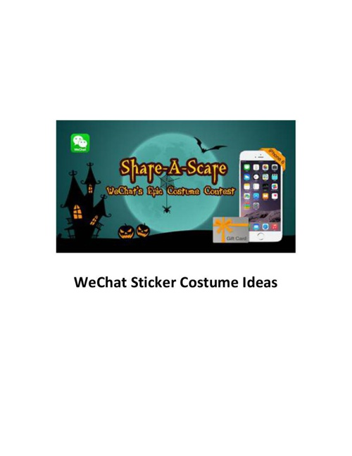 WeChat Sticker Costume Inspirations