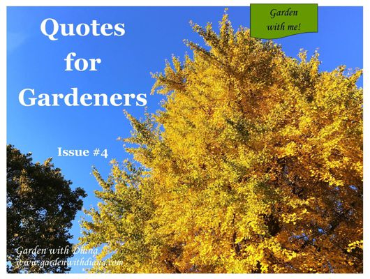 Quotes for Gardeners - Fall - Issue #4