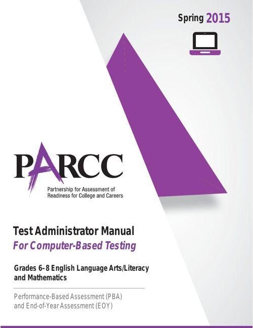 2015 PARCC Spring Grades 6-8 Computer-Based Test Administrator M