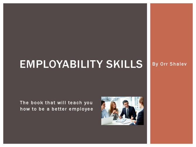 Orr Shalev's Employability skills