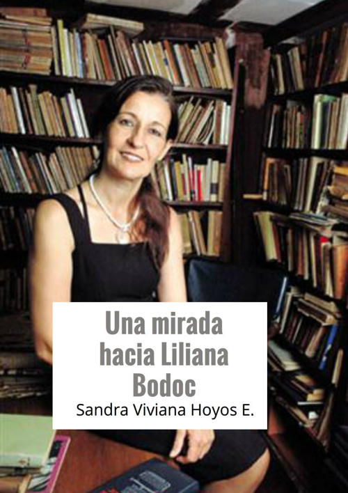 Una mirada hacia Liliana Bodoc