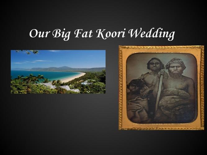 Koori Wedding