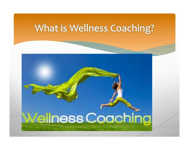 What is Wellness Coaching
