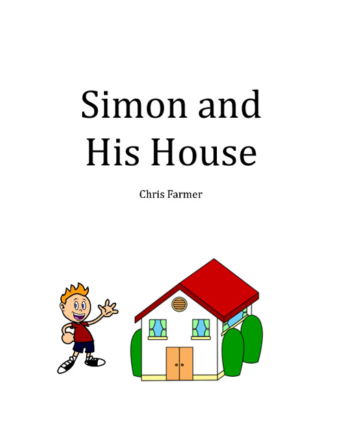 Simon and His House