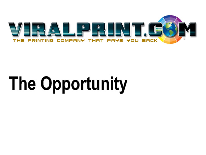 ViralPrint.Com Presentation