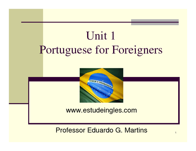 Portuguese for Foreigners - Unit 1